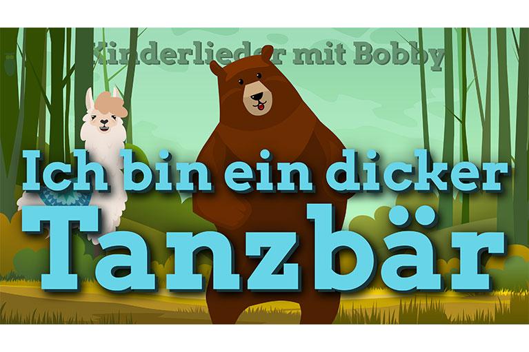 ich bin ein dicker tanzbär kinderlieder mit bobby