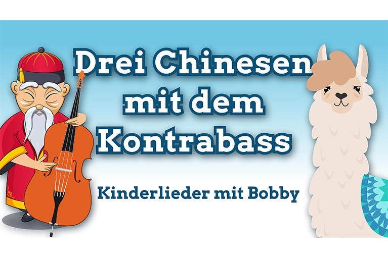 kinderlied drei chinesen mit dem kontrabass